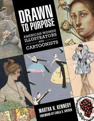 Preview thumbnail for video 'Drawn to Purpose: American Women Illustrators and Cartoonists